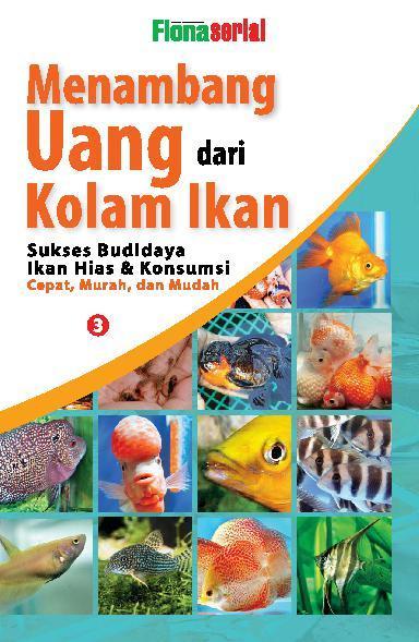 Menambang Uang dari Kolam Ikan