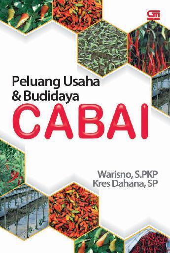 Peluang Usaha & Budidaya CABAI