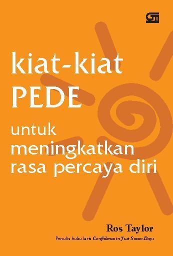 Kiat-kiat PEDE untuk Meningkatkan Rasa Percaya Diri