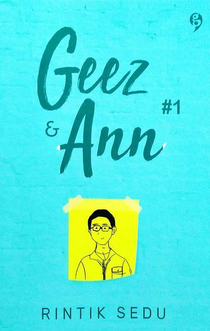 Hasil gambar untuk sinopsis geez & ann 1