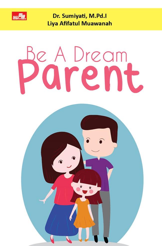 Be A Dream Parent