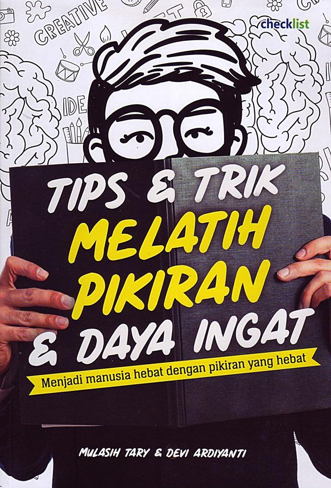 Tips & Trik: Melatih Pikiran & Daya Ingat
