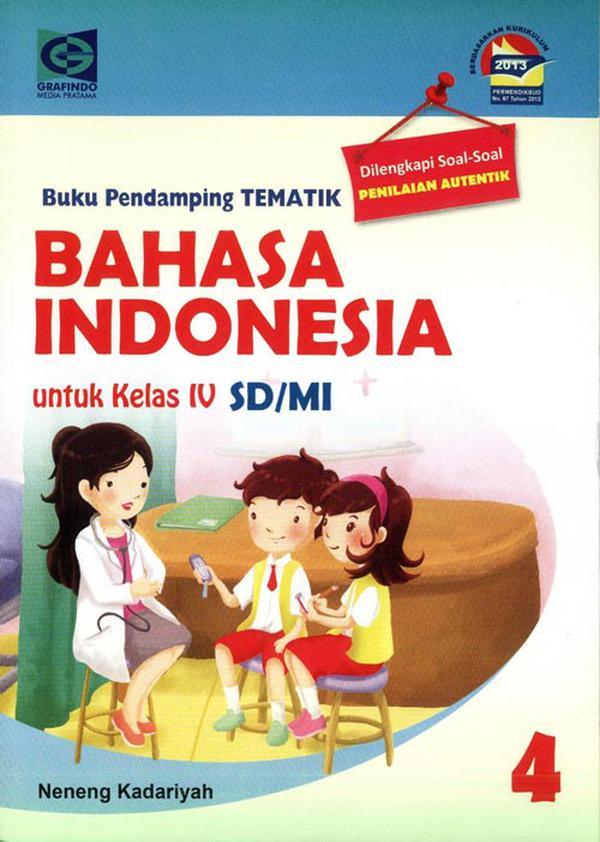 Sd Mi Kelas 4 Buku Pendamping Tematik Bahasa Indonesia 4 Kurikulum 2013 Soal Penilaian Autentik