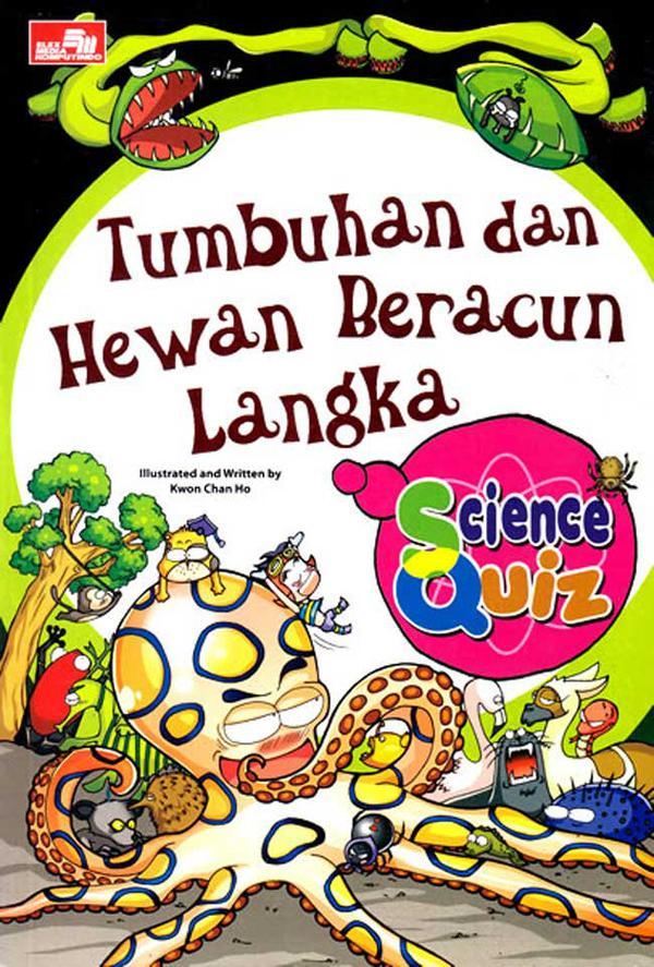 Science Quiz Tumbuhan Hewan Beracun Langka