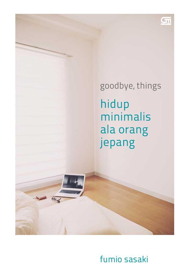 Hasil gambar untuk goodbye things