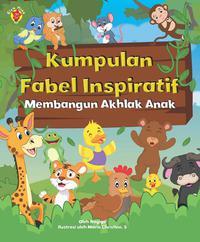 Kumpulan Fabel Inspiratif