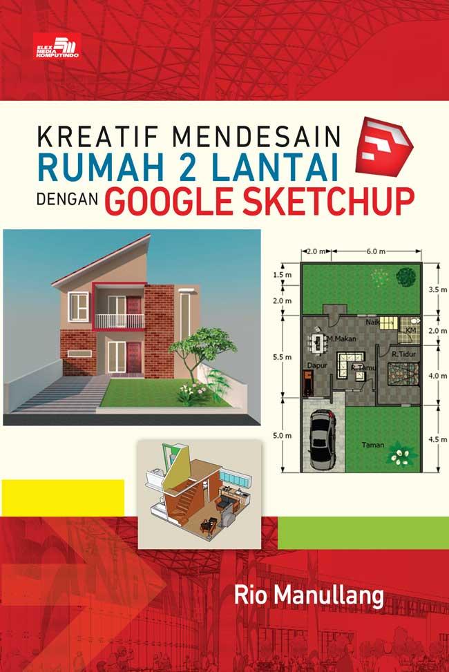 Kreatif Mendesain Rumah 2 Lantai dengan Google SketchUp Single Edition