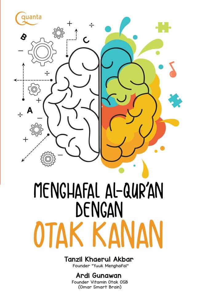 Menghafal Al Qur An Dengan Otak Kanan