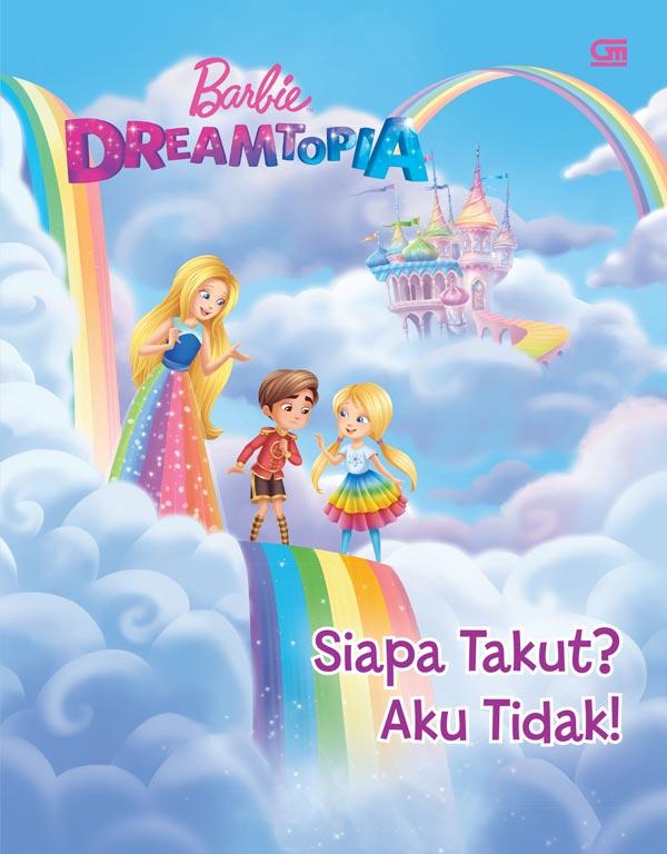 FS Barbie Dreamtopia: Siapa Takut? Aku Tidak! (Scared? Not to Me!)