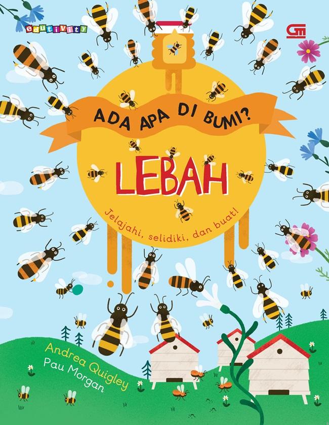 Ada Apa di Bumi? Lebah