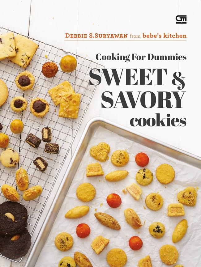 Cooking Baking for Dummies: Sweet & Savory Cookies