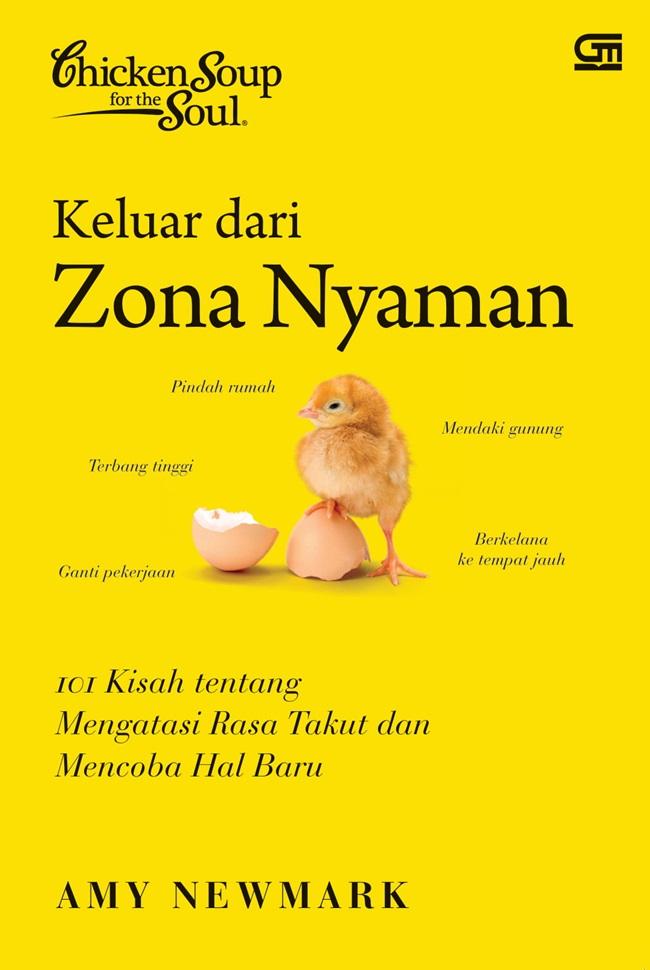 Chicken Soup for The Soul: Keluar dari Zona Nyaman (GM baru ISBN Lama)