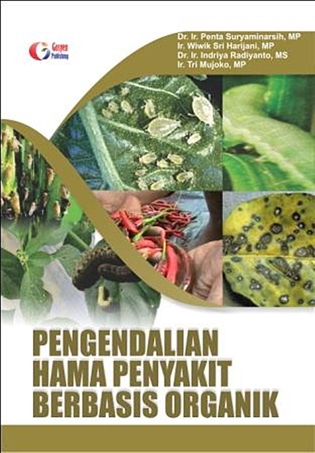 Pengendalian Hama Penyakit Berbasis Organik