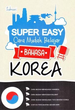 Super Easy Cara Mudah Belajar Bahasa Korea