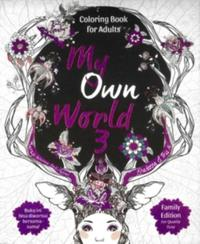 Coloring Book For Adults My Own World 3