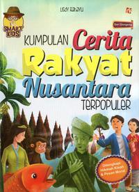 Kumpulan Cerita Rakyat Nusantara Terpopuler