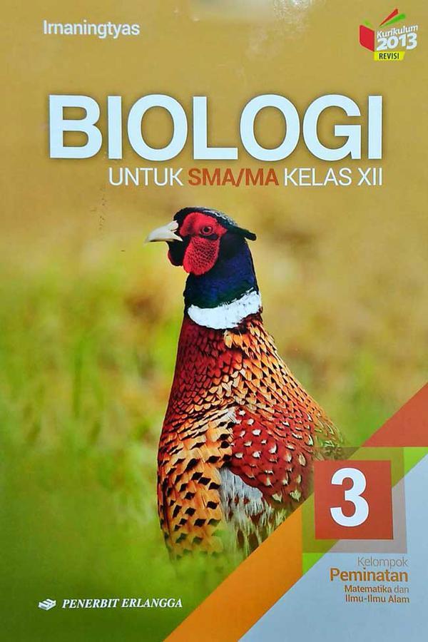 Biologi Sma Ma Kelas Xii Jilid 3 Kurikulum 2013 Revisi