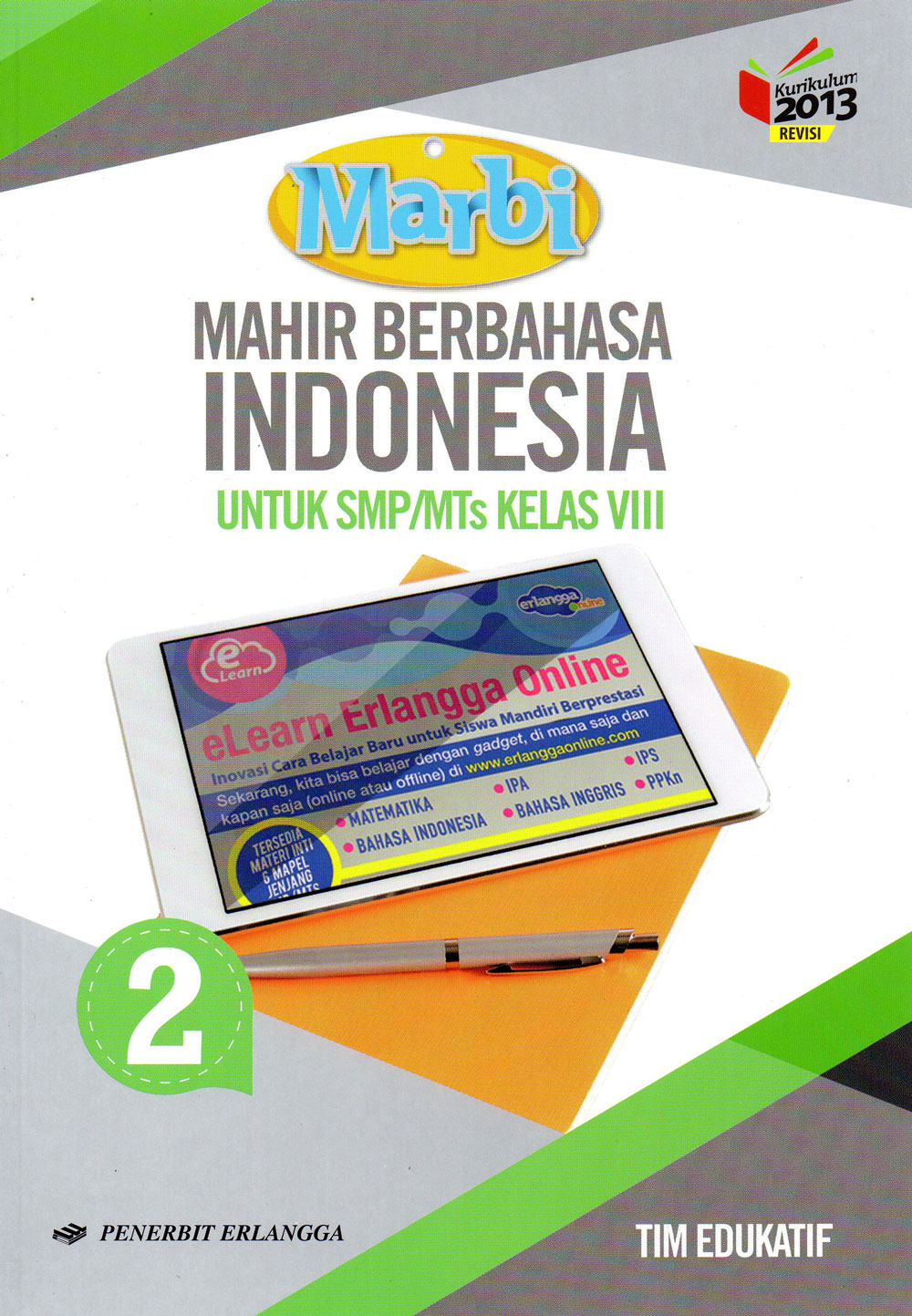 SMP/MTS Kelas VIII Kurikulum 2013 Mahir Berbahasa Indonesia