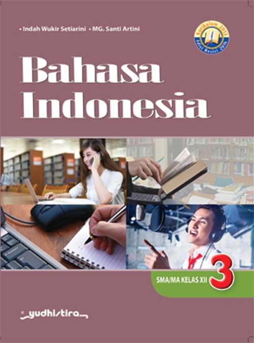 Buku Bahasa Indonesia Kelas 12 Kurikulum 2013 Revisi 2018 ...