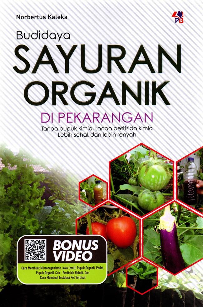 Budidaya Sayuran Organik Di Pekarangan