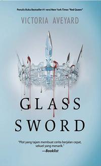 Red Queen Trilogy #2: Glass Sword