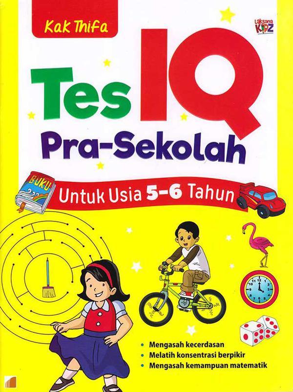Tes Iq Pra Sekolah Untuk Usia 5 6 Tahun