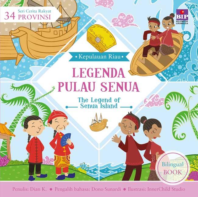 Seri Cerita Rakyat 34 Provinsi Legenda Pulau Senua