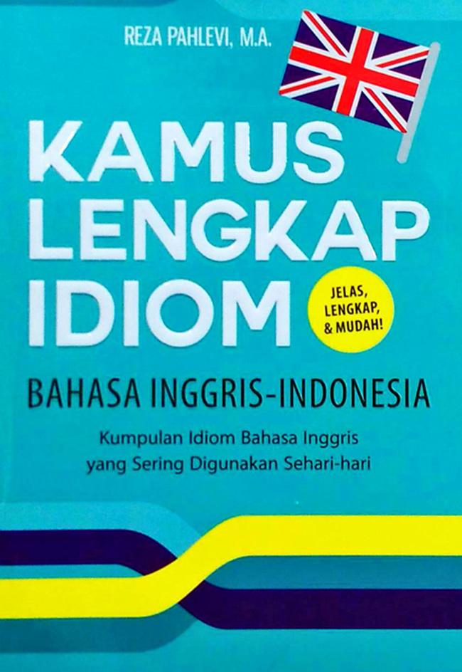 Kamus lengkap idiom bahasa inggris indonesia stopboris Choice Image