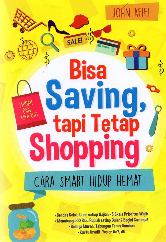 Bisa Saving, tapi Tetap Shopping