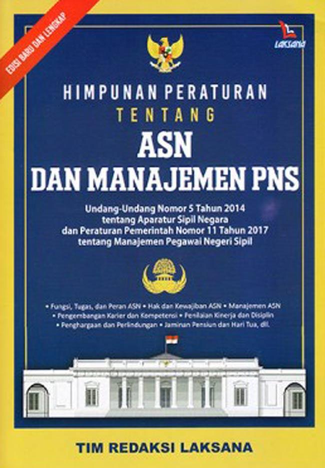 Himpunan Peraturan Tentang ASN dan Manajemen PNS
