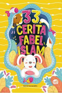 33 Cerita Fabel Islami