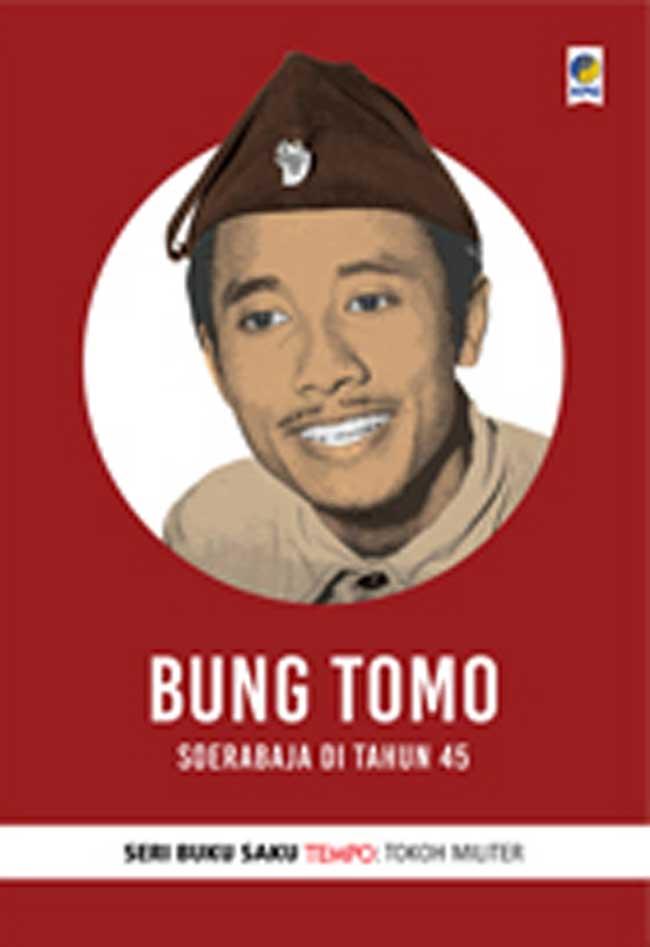 Buku Saku Tempo: Bung Tomo