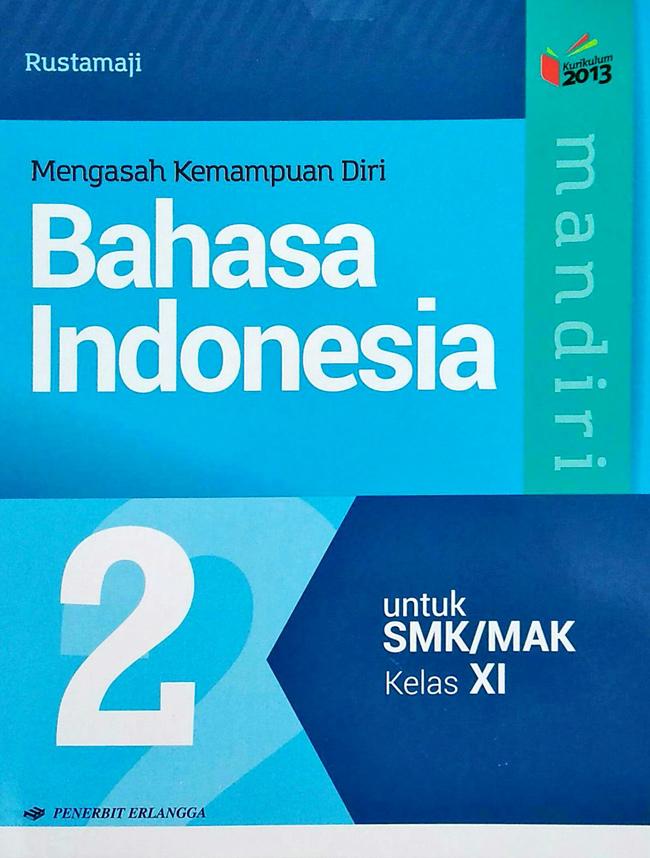 Kunci Jawaban Buku Mandiri Bahasa Indonesia Kelas 11 Kurikulum 2013 Info Terkait Buku