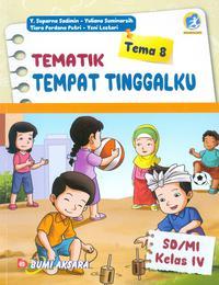 SD/MI Kelas IV Tematik Tema 8 Tempat Tinggalku Ed Revisi