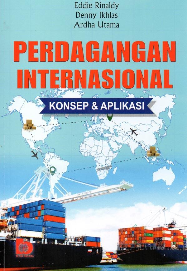 Perdagangan Internasional: Konsep & Aplikasi