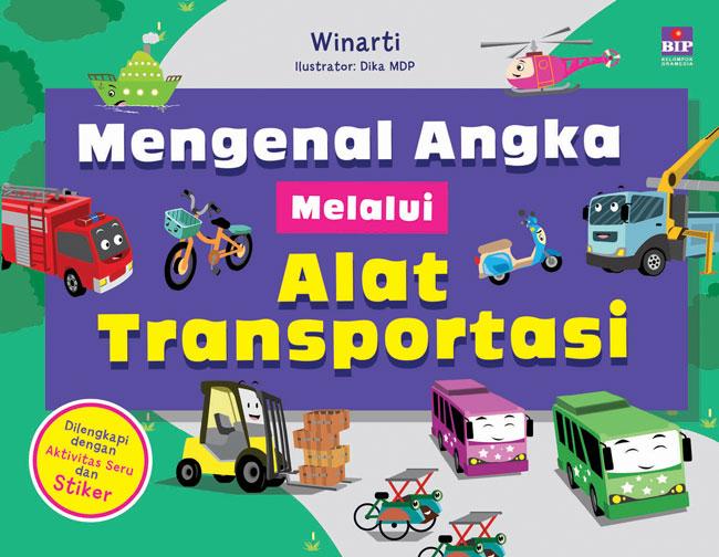 Bip Mengenal Angka Melalui Alat Transportasi