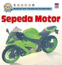 Mengenal Alat Transportasi Bersama Mike Sepeda Motor