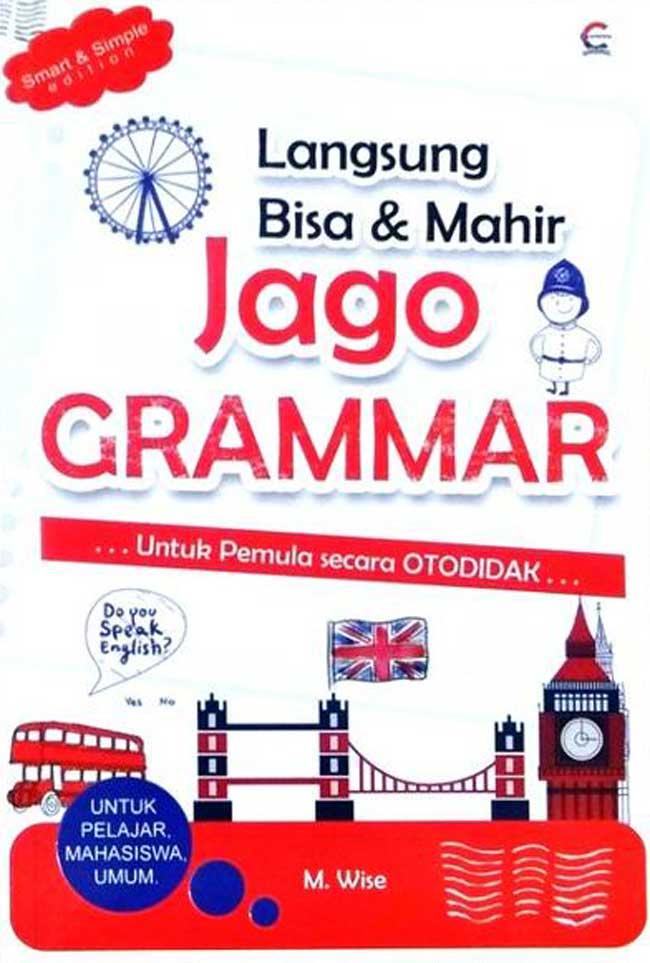 Langsung Bisa & Mahir Jago Grammar