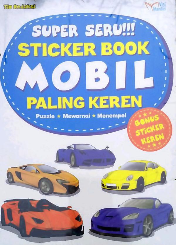 Super Seru Sticker Book Mobil Paling Keren Edisi Revisi