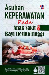 Asuhan Keperawatan Pada Anak Sakit Bayi Resiko Tinggi