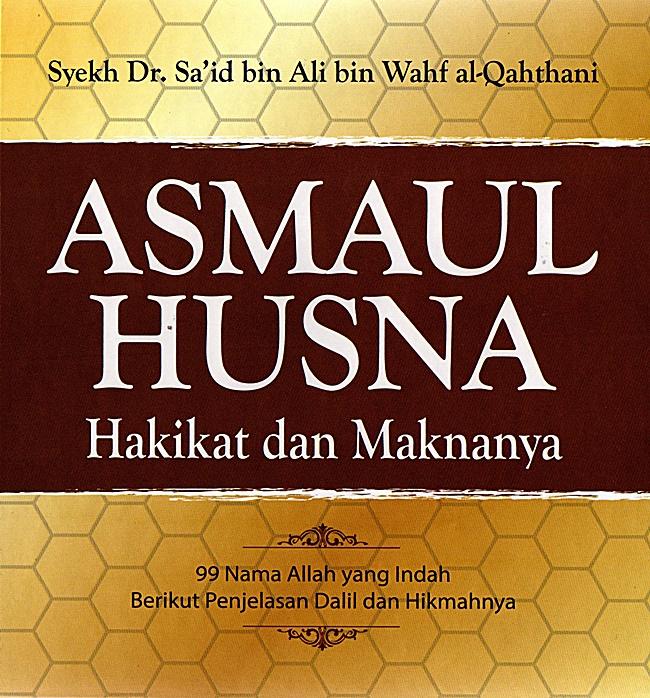 Daftar 99 Asmaul Husna Disertai Huruf Arab, Latin dan Artinya 5