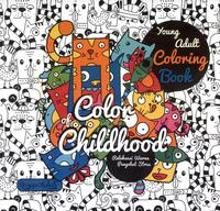 Color Of Childhood Young Adult Coloring Book
