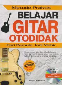 Metode Praktis Belajar Gitar Otodidak