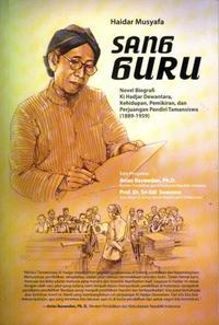 Sang Guru Novel Biografi Ki Hadjar Dewantara