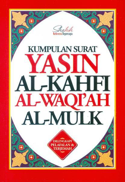 Kumpulan Surat Yasin Al Kahfi Al Waqiah Al Mulk