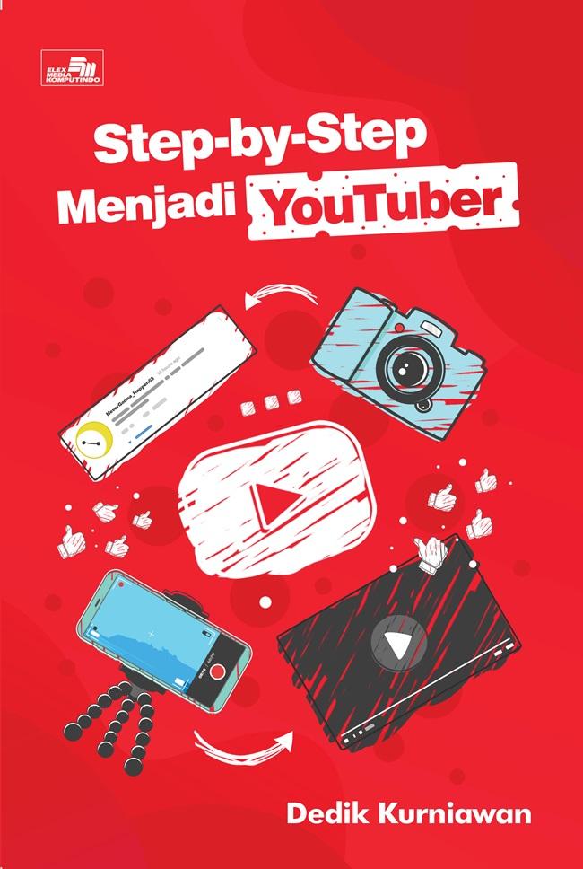 Step-By-Step Menjadi Youtuber