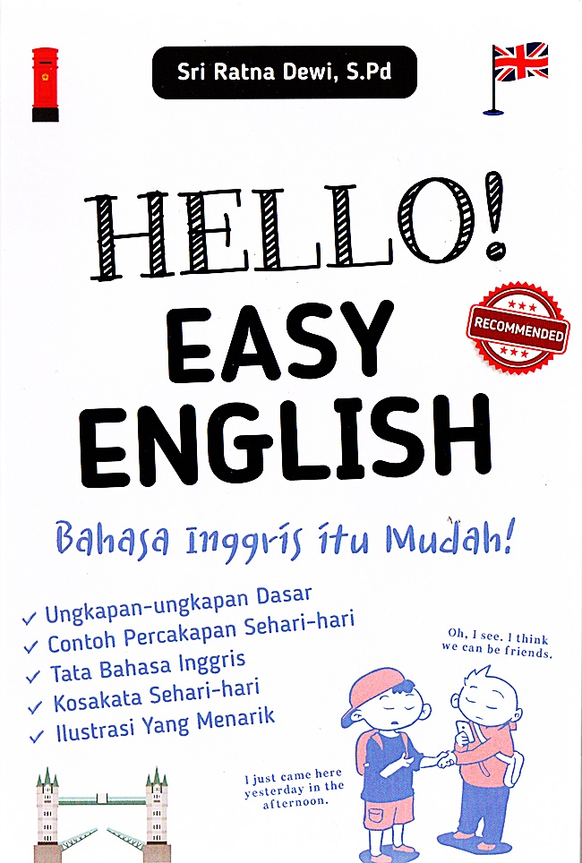 Hello! Easy English: Bahasa Inggris Itu Mudah!