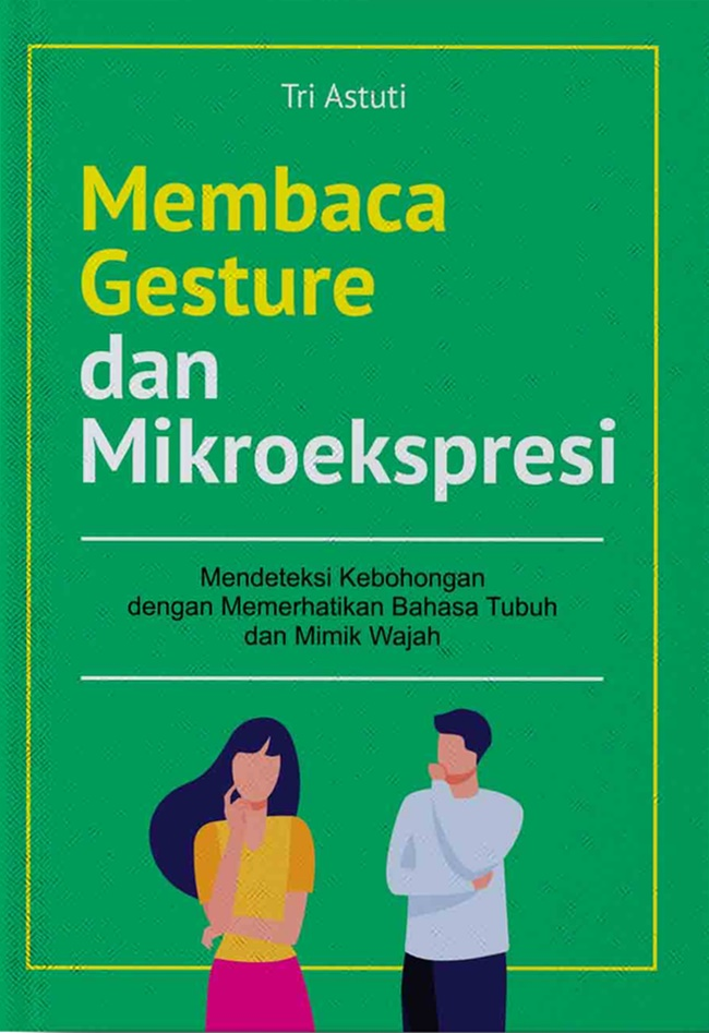 Membaca Gesture Dan Mikroekspresi