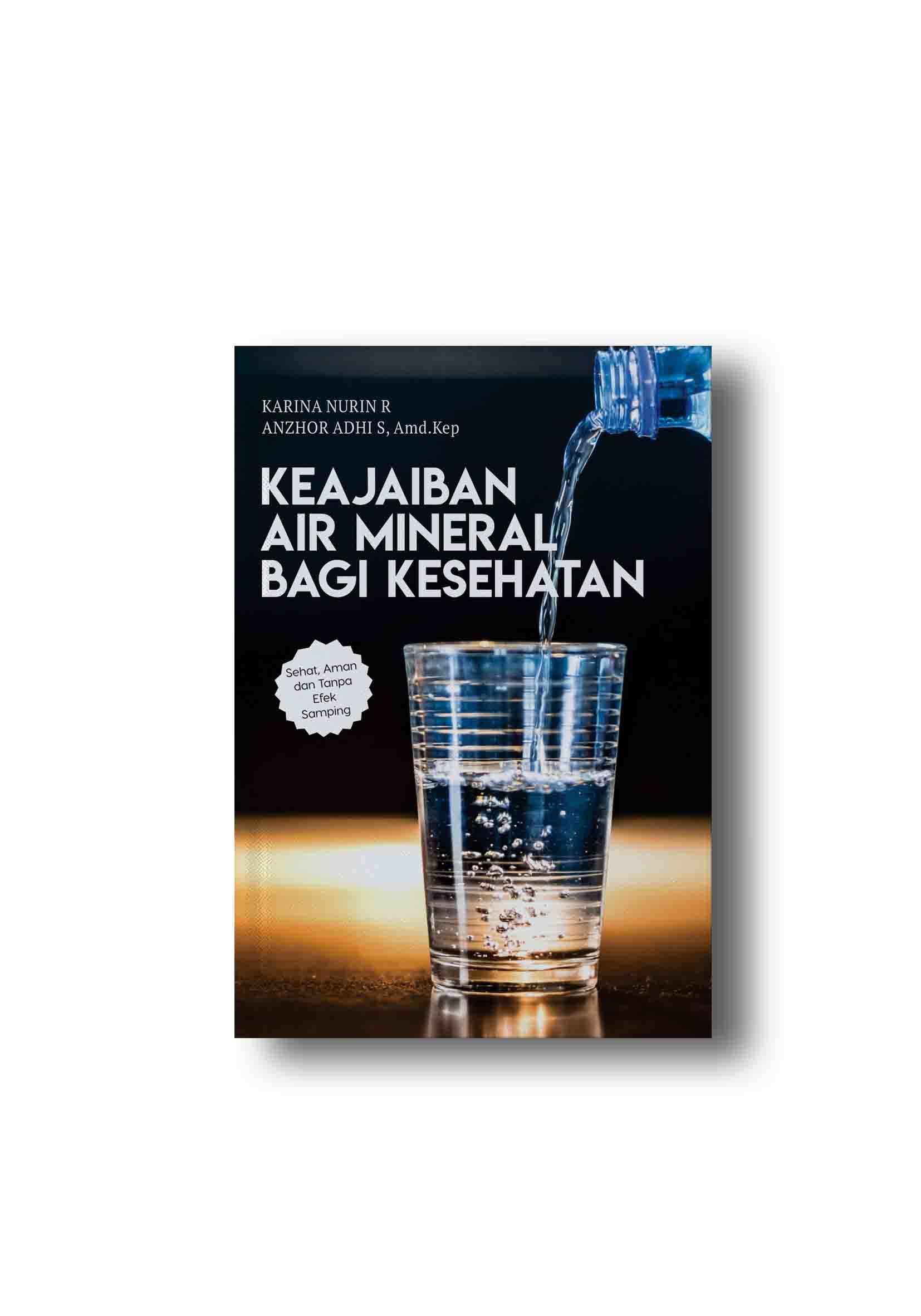 Keajaiban Air Mineral Bagi Kesehatan