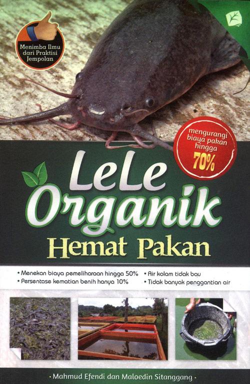 Lele Organik Hemat Pakan